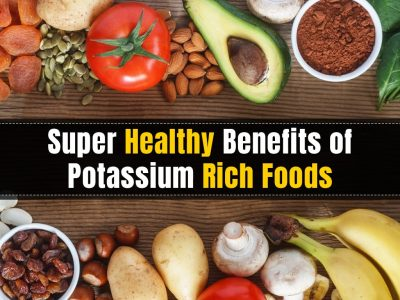 Super Healthy Benefits of Potassium Rich Foods